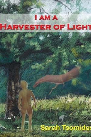 I Am A Harvester of Light