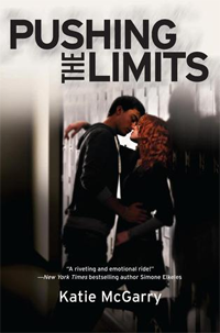 Pushing the Limits by Katie McGarry