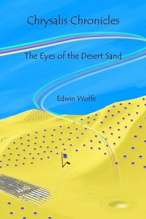 The Eyes of the Desert Sand