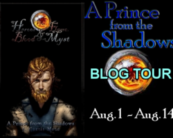 "Blog Tour & Giveaway: The Art of ""A Prince from the Shadows"""