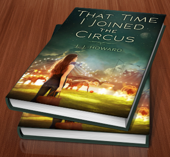 That Time I Joined The Circus by J.J. Howard - The Perfect Cover
