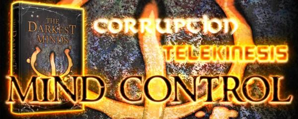 The Darkest Minds by Alexandra Bracken - Corruption, Telekinesis, Mind Control