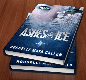 The Perfect Cover - Ashes and Ice by Rochelle Maya Callen