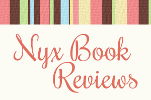 Nyx Book Reviews