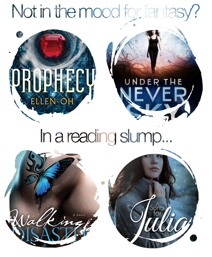 Books I didn't love: Prophecy by Ellen Oh, Under the Never Sky by Veronica Rossi, Walking Disaster by Jamie McGuire, A Song for Julia by Charles Sheehan-Miles