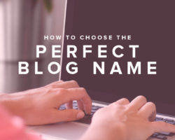 How to Choose a Good Blog Name