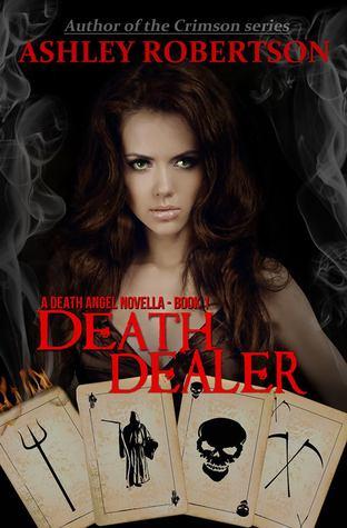 Death Dealer by Ashley Robertson
