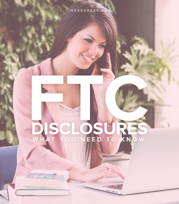 FTC Disclosures - What you need to know