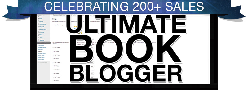 Celebrating 200 Ultimate Book Blogger Plugin Sales