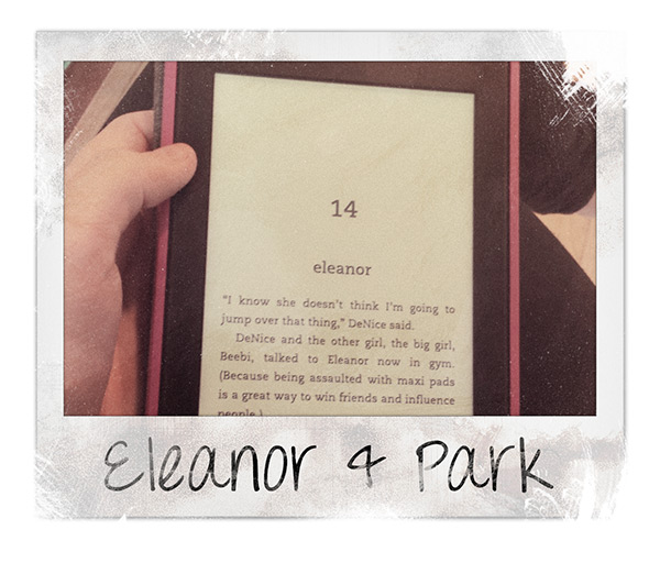 Elearnor & Park on the Kindle