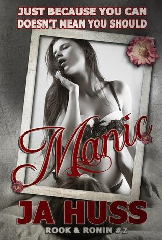 Manic by J.A. Huss