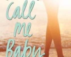Don't Call Me Baby by Gwendolyn Heasley
