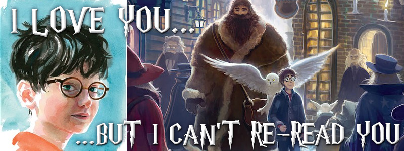 Why I can't reread the first 3 Harry Potter books