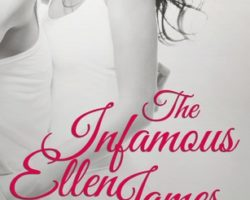 The Infamous Ellen James by N.A. Alcorn