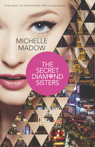 The Secret Diamond Sisters by Michelle Madow