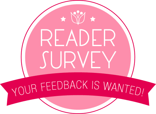 Reader Survey: Your feedback is wanted
