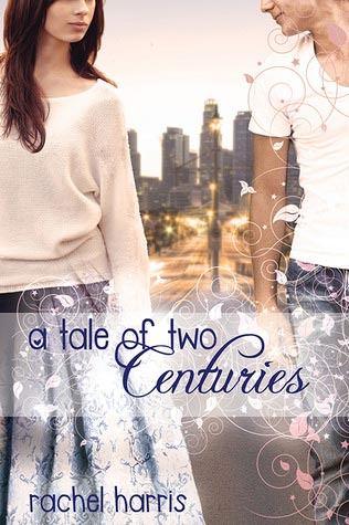 A Tale of Two Centuries by Rachel Harris