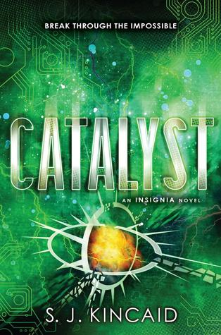 Catalyst by SJ Kincaid