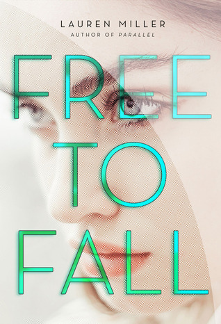 Free to Fall by Lauren Miller