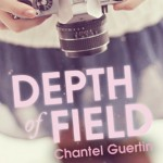 Review: Depth of Field by Chantel Guertin (Pippa Greene #2)