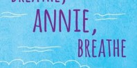 Review: Breathe, Annie, Breathe by Miranda Kenneally