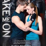 Taking on… Take Me On by Katie McGarry