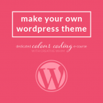 Registration is Open! Learn How to Make a WordPress Theme