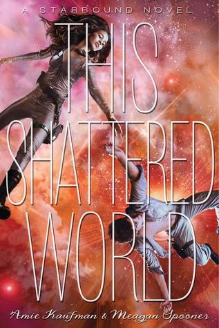 This Shattered World by Amie Kaufman and Megan Spooner
