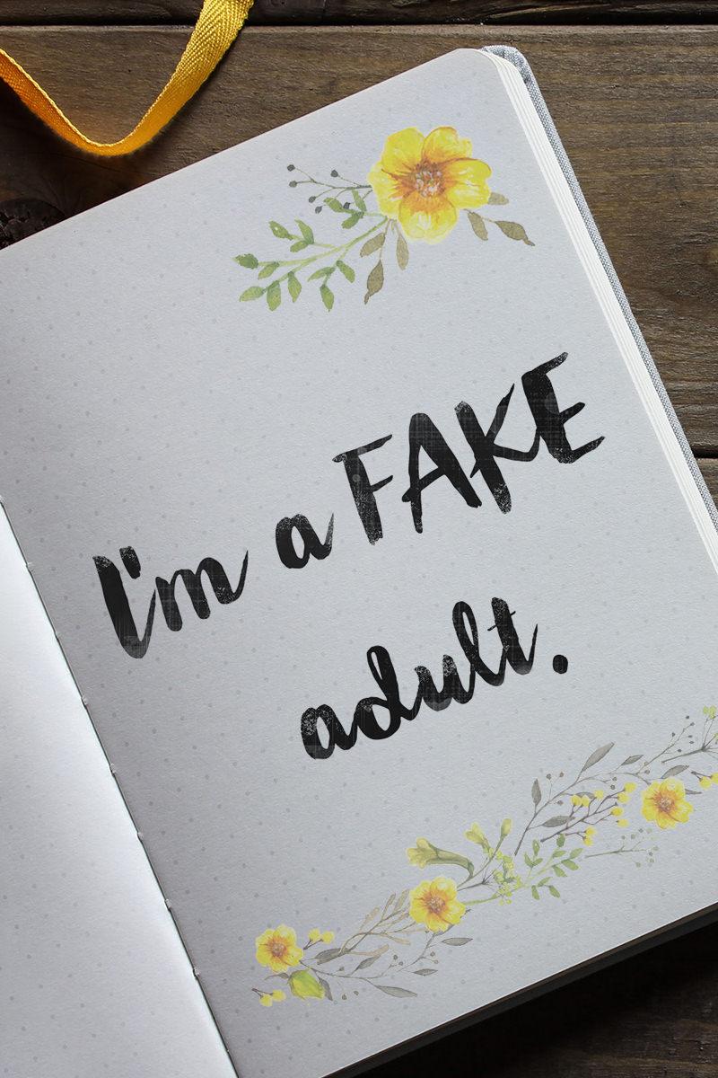 I'm a FAKE adult