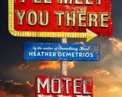 Prepare to Fall In Love (I'll Meet You There by Heather Demetrios)