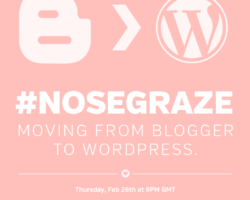 #nosegraze Twitter Chat on Thursday: Moving from Blogger to WordPress