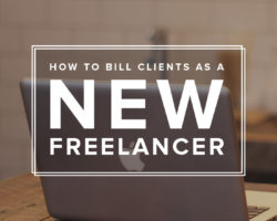 How to Bill Clients as a New Freelancer