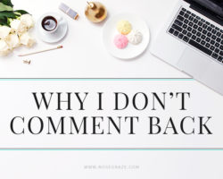 Why I Don't Comment Back