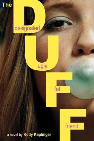 The DUFF: Designated Ugly Fat Friend by Kody Keplinger