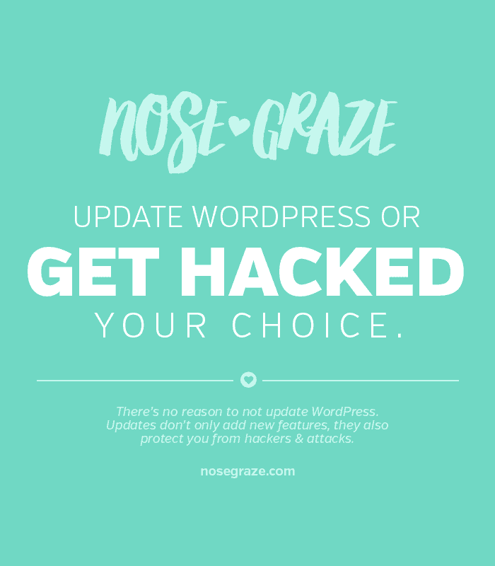 Update WordPress or get hacked. Your choice.
