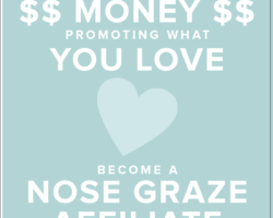 Make Money Promoting What You Love – Join the Nose Graze Affiliate Program