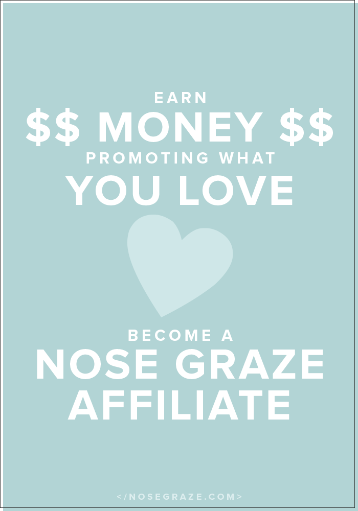 Become a Nose Graze affiliate and earn money by promoting what you love