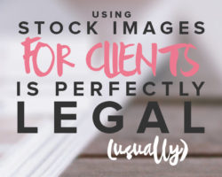 Using Stock Images for Clients is Perfectly Legal (Usually)
