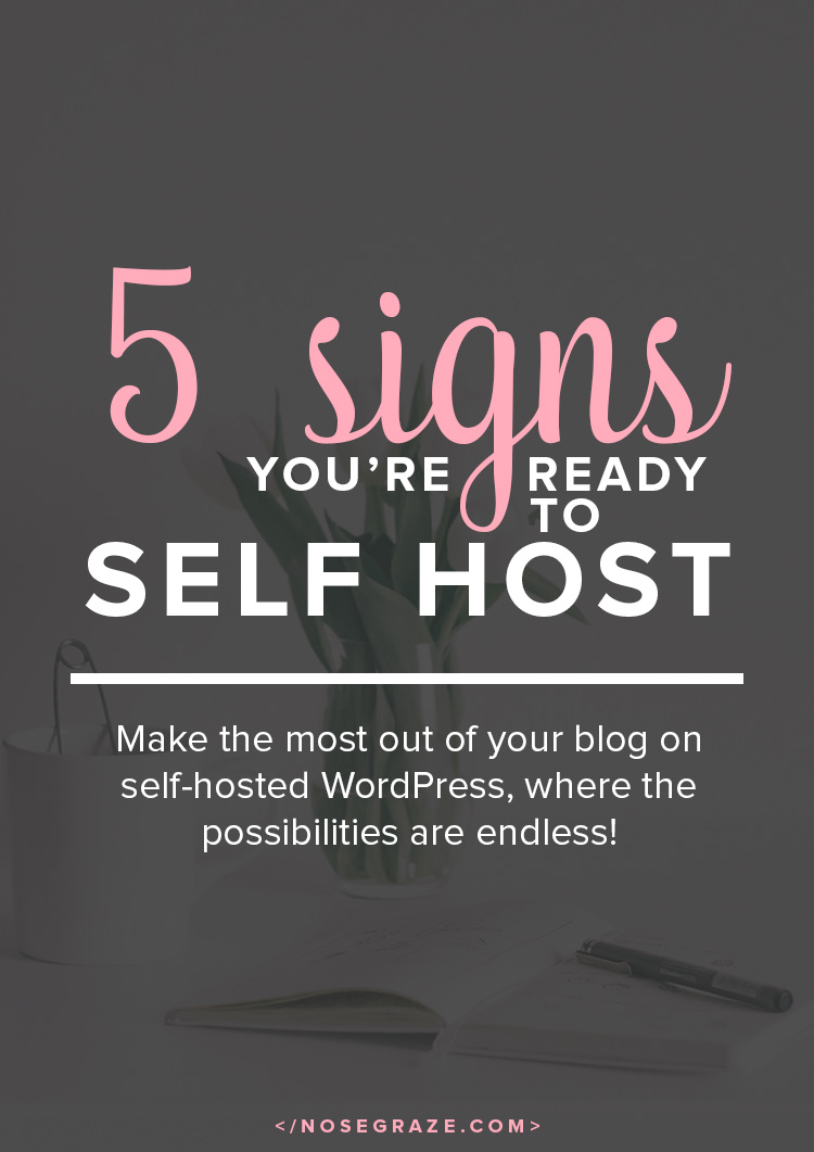 5 signs that you're ready to self-host. Make the most out of your blog on self-hosted WordPress, where the possibilities are endless!