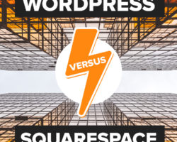 WordPress and Squarespace Battle It Out – Which is the Better Platform for Your Website?