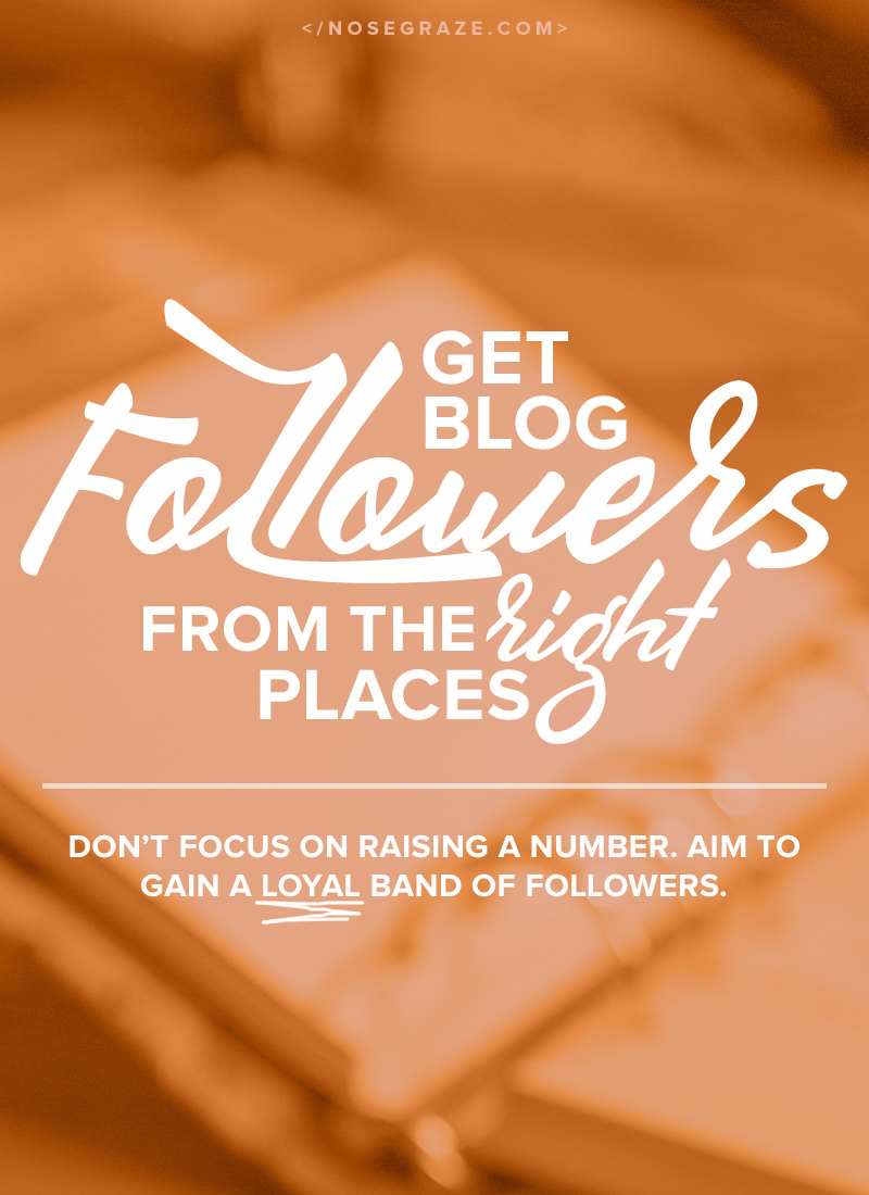 Get blog followers from the RIGHT places.