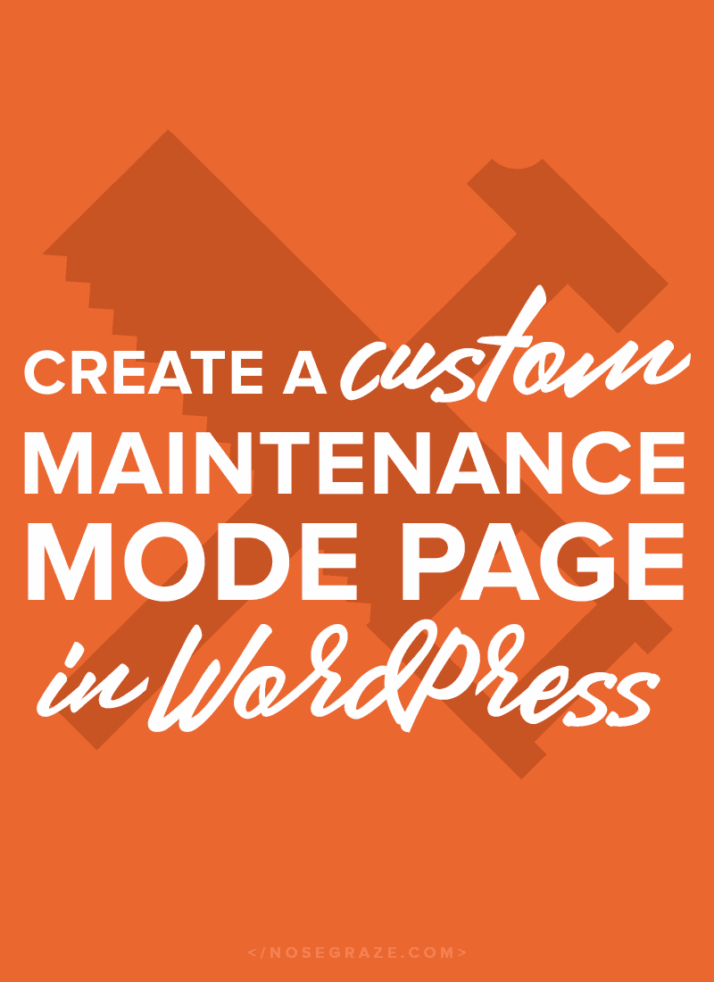 Create a custom maintenance mode page in WordPress