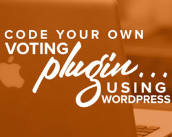 Code Your Own Simple Voting Plugin in WordPress