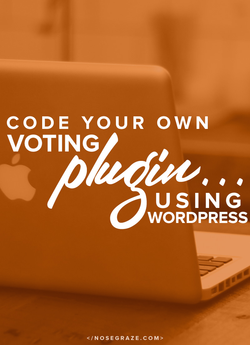 Code your own voting plugin using WordPress