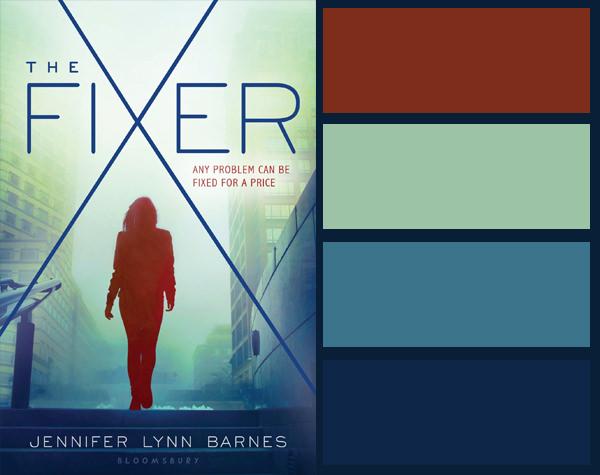 Colour palette for The Fixer by Jennifer Lynn Barnes