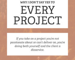 Why I Don't Say Yes to Every Project