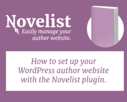 How to Build an Author Website With the Novelist Plugin (Part 1: Setup)