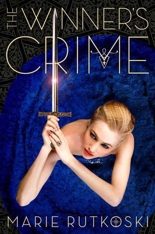 The Winner's Crime (The Winner's Trilogy #2) by Marie Rutkoski