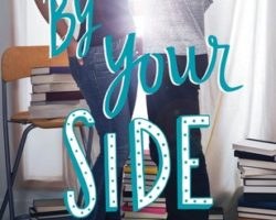 If You're in the Mood for Something Warm and Fuzzy: By Your Side by Kasie West