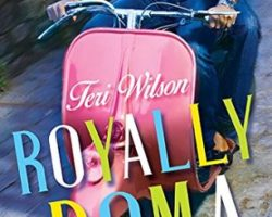 Review: Royally Roma by Teri Wilson